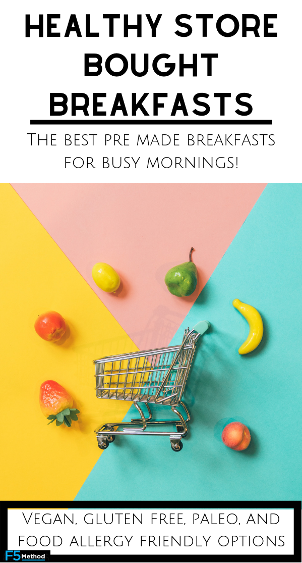 Healthy Store Bought Breakfasts